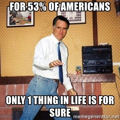 Mom Jeans Mitt - For 53% of Americans only 1 thing in life is for sure