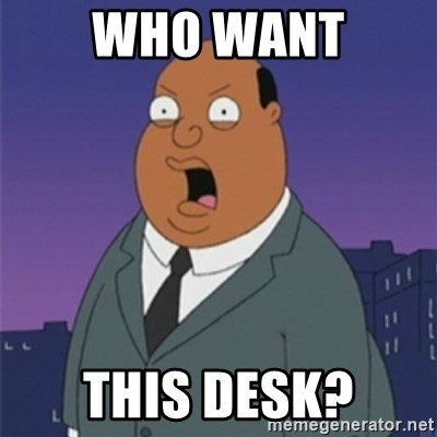 ollie williams - WHO WANT THIS DESK?