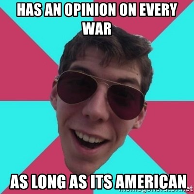 Hypocrite Gordon - HAS AN OPINION ON EVERY WAR  AS LONG AS ITS AMERICAN