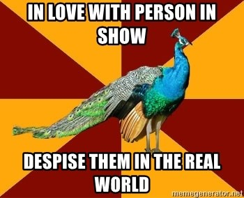 Thespian Peacock - In love with person in show despise them in the real world