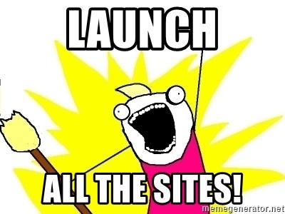 X ALL THE THINGS - LAUNCH all the sites!