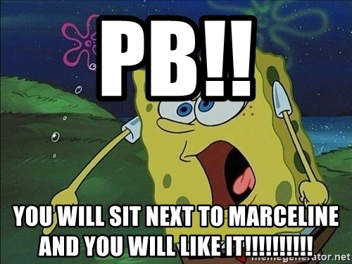 Spongebob Rage - PB!! YOU WILL SIT NEXT TO MARCELINE AND YOU WILL LIKE IT!!!!!!!!!!