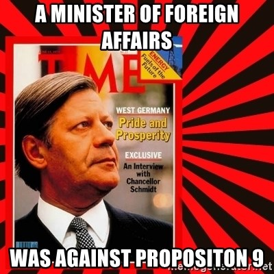 Helmut looking at top right image corner. - A MINISTER OF FOREIGN AFFAIRS WAS AGAINST PROPOSITON 9