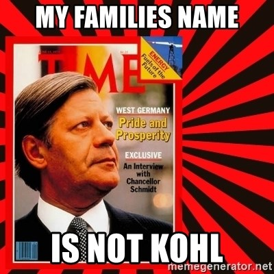 Helmut looking at top right image corner. - MY FAMILIES NAME IS NOT KOHL