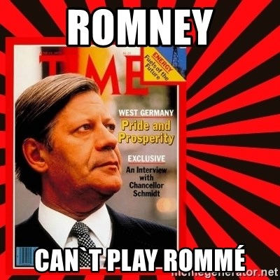 Helmut looking at top right image corner. - ROMNEY CAN`T PLAY Rommé