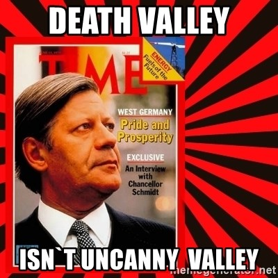 Helmut looking at top right image corner. - DEATH VALLEY ISN`T UNCANNY  valley