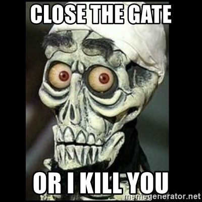 Achmed the dead terrorist - Close The Gate Or I Kill You