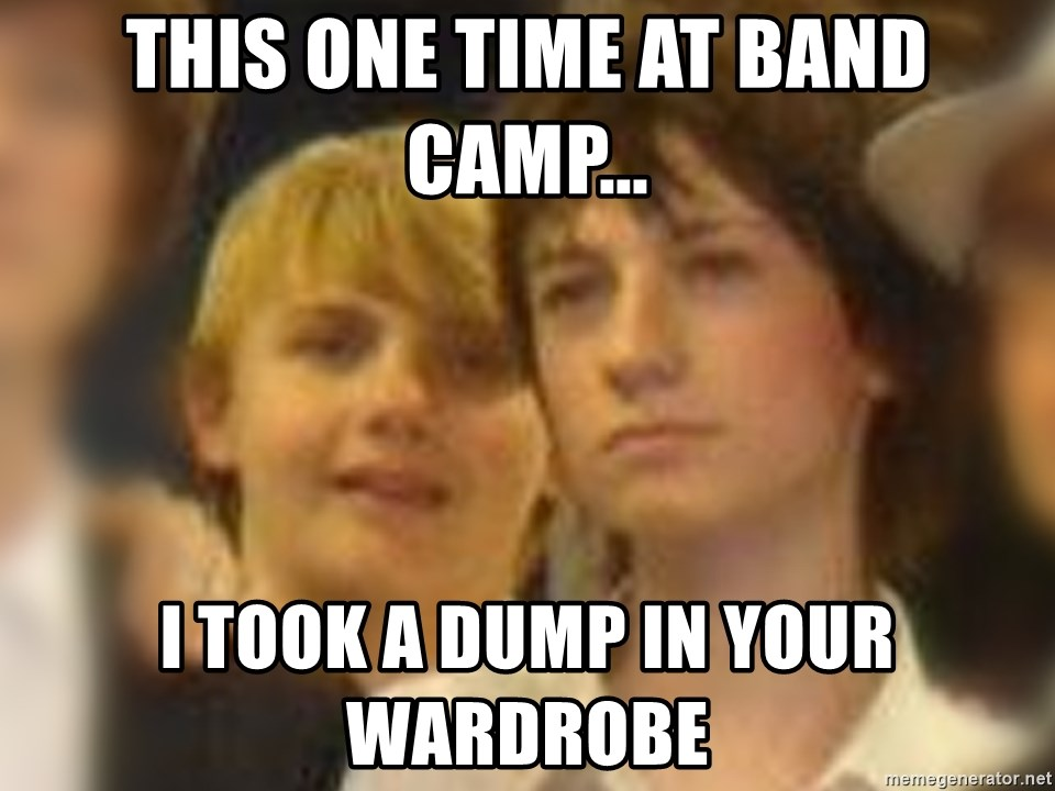 Thoughtful Child - this one time at band camp... i took a dump in your wardrobe