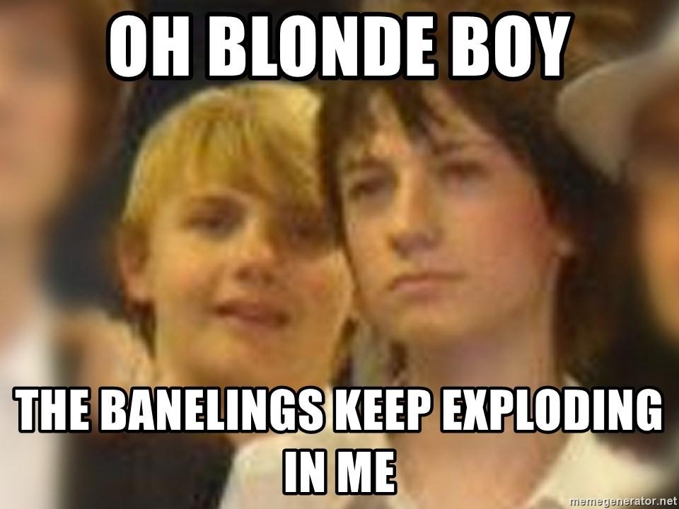 Thoughtful Child - OH BLONDE BOY THE BANELINGS KEEP EXPLODING IN ME