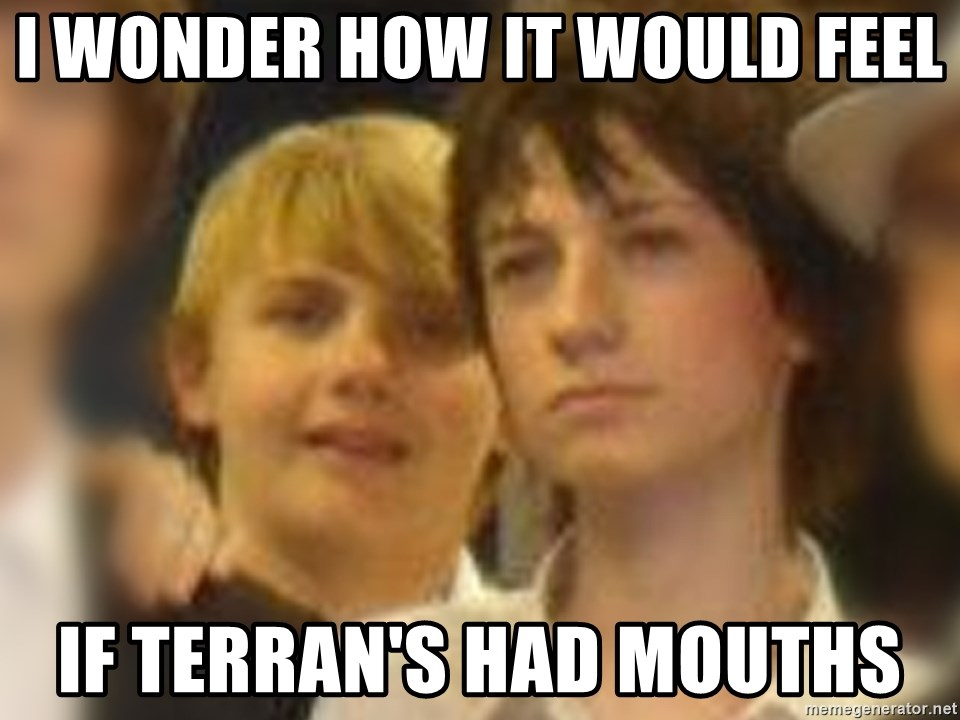 Thoughtful Child - I WONDER HOW IT WOULD FEEL IF TERRAN'S HAD MOUTHS