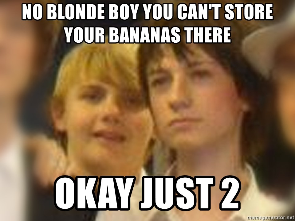 Thoughtful Child - no blonde boy you can't store your bananas there okay just 2
