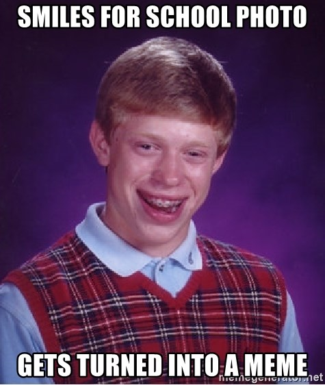 Bad Luck Brian - smiles for school photo gets turned into a meme