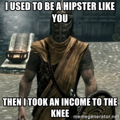 skyrim whiterun guard - I used to be a hipster like you then i took an income to the knee