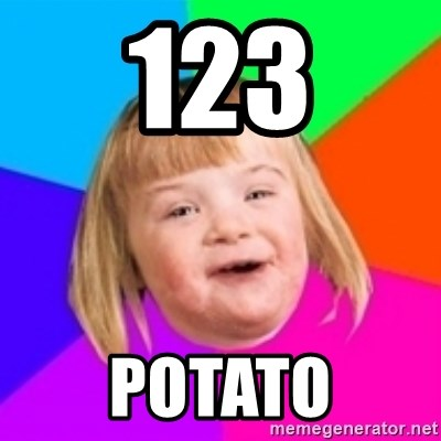 I can count to potato - 123 potato