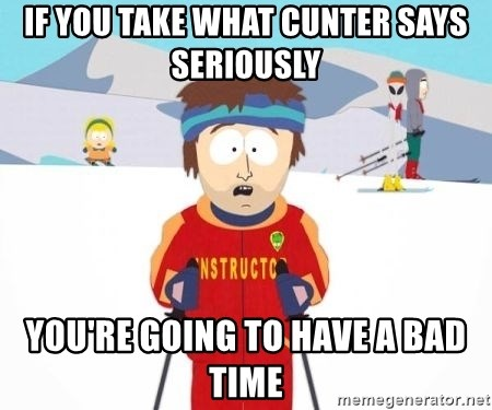 South Park Ski Teacher - If you take what cunter says seriously you're going to have a bad time