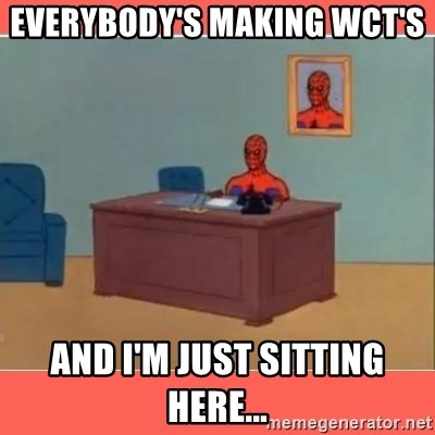 Masturbating Spider-Man - everybody's making wct's  and I'm just sitting here...
