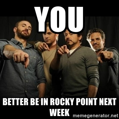 avengers pointing - YOu better be in rocky point next week