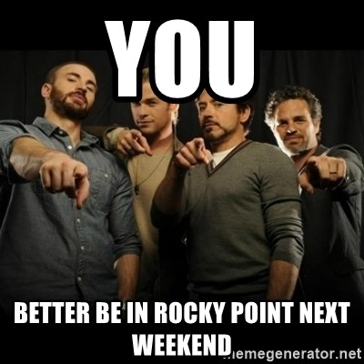 avengers pointing - you better be in rocky point next weekend