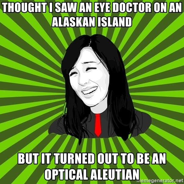 green fan - Thought I saw an eye doctor on an Alaskan island but it turned out to be an optical Aleutian