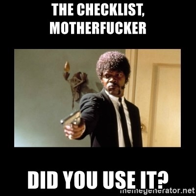 ENGLISH DO YOU SPEAK IT - The checklist, motherfucker did you use it?