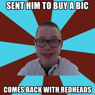 Tamas Weed Abuser - sent him to buy a bic comes back with redheads