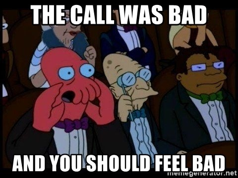 Zoidberg - The Call was bad and you should feel bad