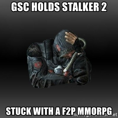 StalkerFaceNew - gsc holds stalker 2 stuck with a f2p mmorpg