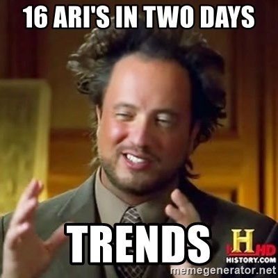 ancient alien guy - 16 ARI's in two days trends