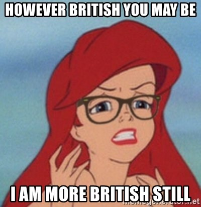 Hipster Mermaid - however british you may be I am more british still