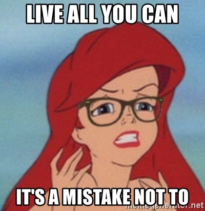 Hipster Mermaid - live all you can it's a mistake not to