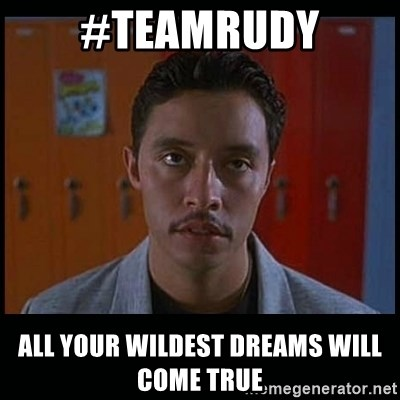 Vote for pedro - #teamrudy all your wildest dreams will come true