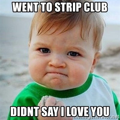 Victory Baby - WENT TO STRIP CLUB DIDNT SAY I LOVE YOU