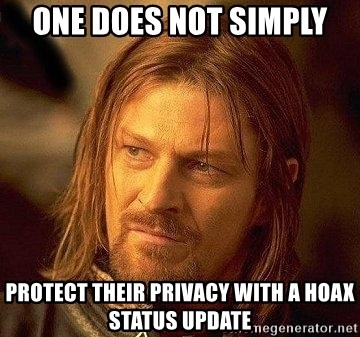 Boromir - One does not simply protect their privacy with a hoax status update