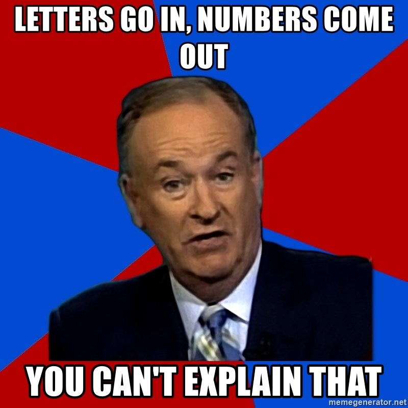 Bill O'Reilly Proves God - Letters go in, numbers come out you can't explain that