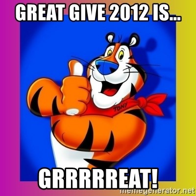 Tony The Tiger - Great Give 2012 is... GRRRRReat!