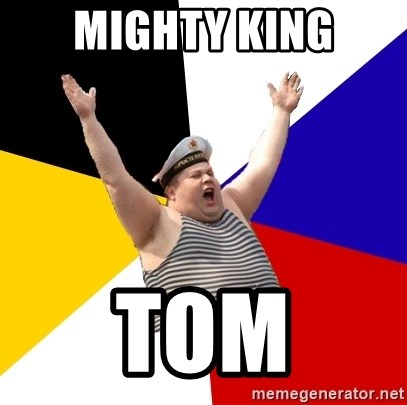Patriot - Mighty king Tom