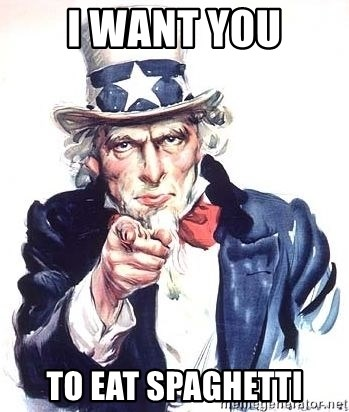 Uncle Sam - I want you To eat spaghetti