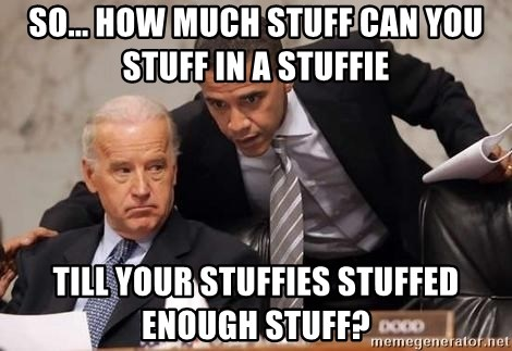 So How Much Stuff Can You Stuff In A Stuffie Till Your Stuffies