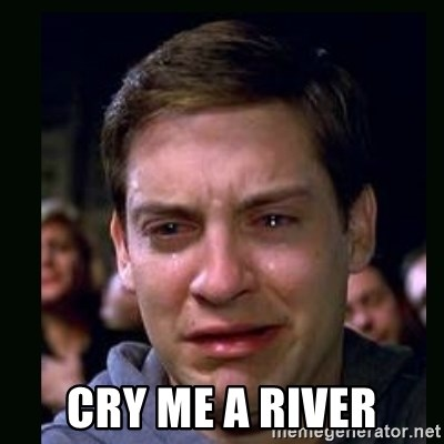 crying peter parker - cry me a river