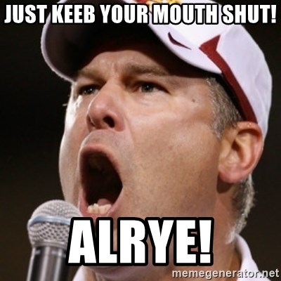 Pauw Whoads - just keeb your mouth shut! alrye!