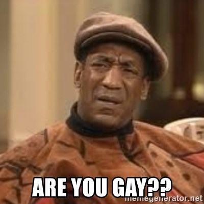 Confused Bill Cosby  - Are you gay??