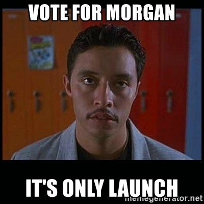 Vote for pedro - Vote for morgan it's only launch