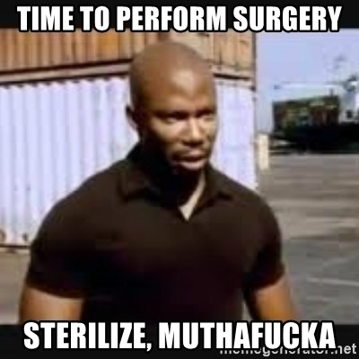 James Doakes surprise - Time to perform surgery Sterilize, muthafucka