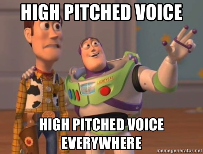 Tseverywhere - High pitched voice high pitched voice everywhere