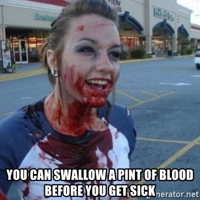 Scary Nympho - You can swallow a pint of blood before you get sick
