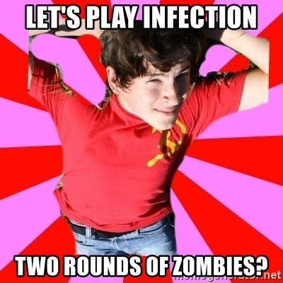 Model Immortal - LET'S PLAY INFECTION TWO ROUNDS OF ZOMBIES?