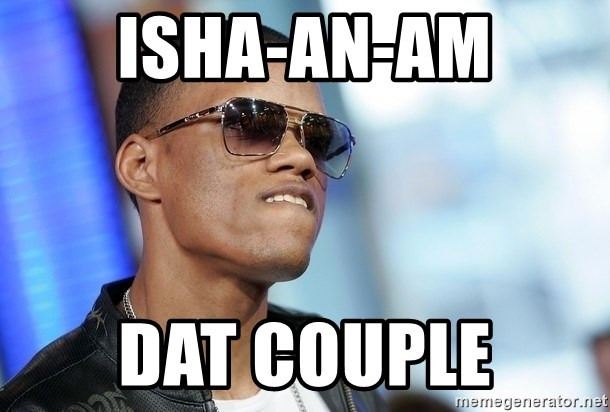 Dat Ass - ISHA-AN-AM DAT COUPLE