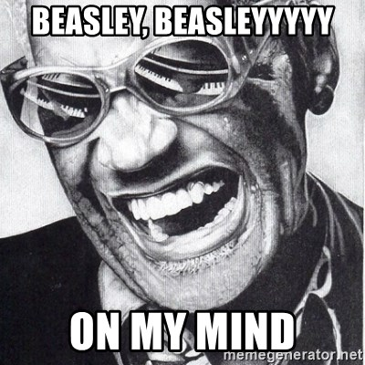ray charles - Beasley, Beasleyyyyy on my mind