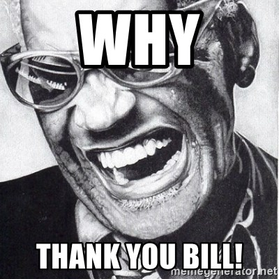 ray charles - Why Thank you Bill!