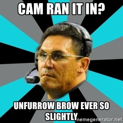 Stoic Ron - CAM RAN IT IN? UNFURROW BROW EVER SO SLIGHTLY